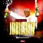 E-Black – Jubilate