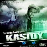 Kassidy – Through Somebody