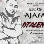Lord Of Ajasa – Otalenu