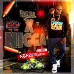 Krazeelee – Real X Ni**a