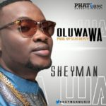 Sheyman – Oluwa Wa