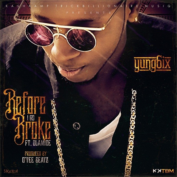Yung6ix-Before-I-Go-Broke-art