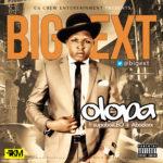 Bigext – Olopa ft supaboiLEO & Abadorx
