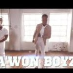 VIDEO: A'won Boyz – Omo Yen ft Ayo Jay