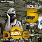 Slowdog – Bold 5 (Onwero) ft Mr Raw, Hype Mc, Klarge, Bosalin