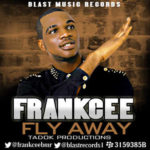 FrankCee – Fly Away