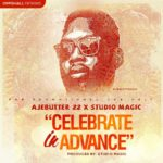 Ajebutter 22 – Celebrate In Advance (Prod by Studio Magic)