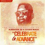 Ajebutter 22 – Celebrate In Advance (Prod by Studio Magic)