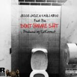 Jesse Jagz & Kahli Abdu – Don't Gimme Shit f. Poe [Prod. By Kid Konnect]