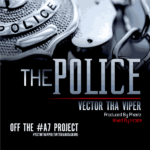 Vector – The Police ( Prod. By Pheelz)