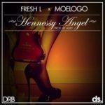 Fresh L [Drb Lasgidi] – Hennessy Angel F. Moelogo [Prod by Adey]