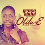 Grace Abdul – Obilu-E