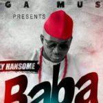 Kelly Hansome – Baba Olowo