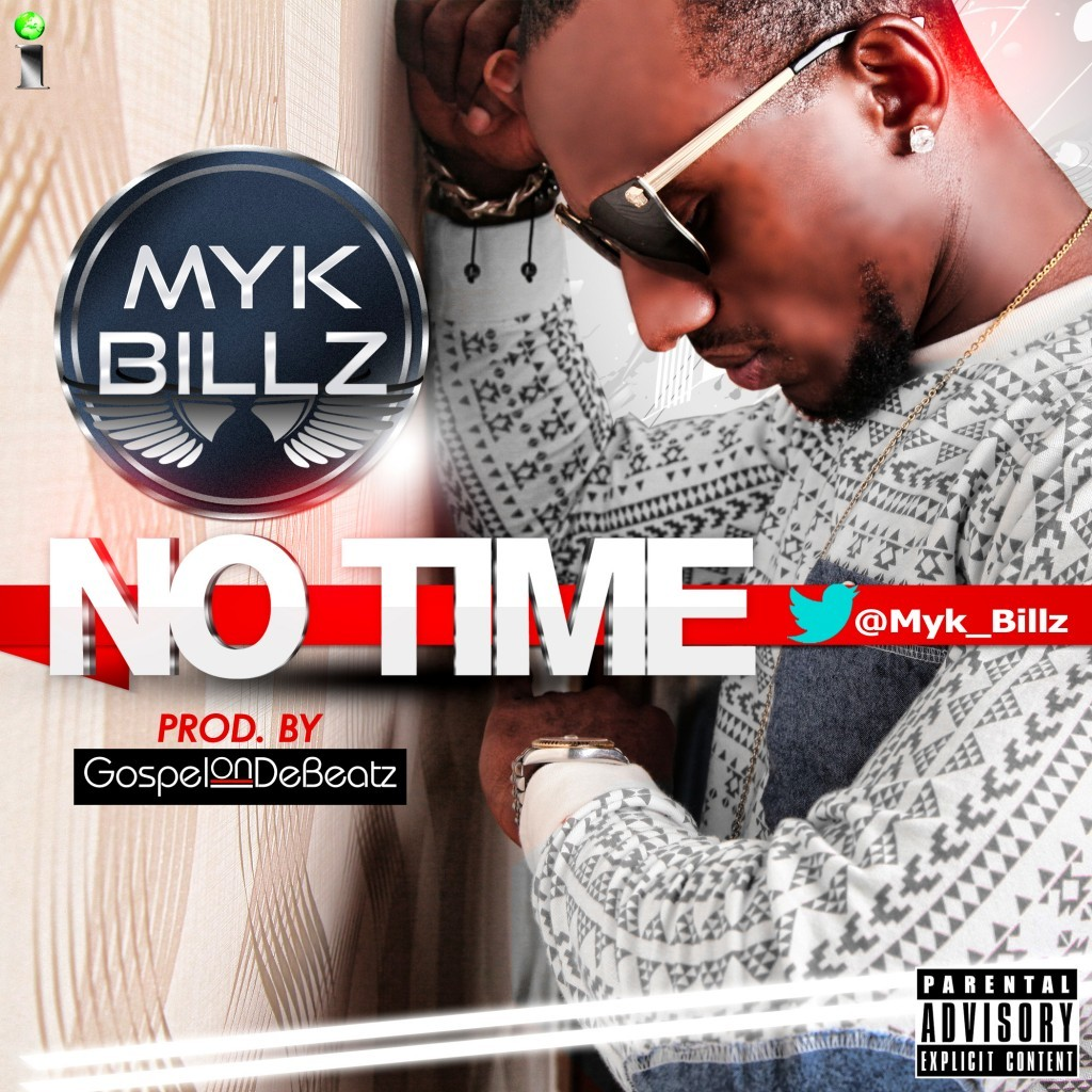 Myk Billz- No time cover art alt