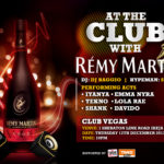 AT THE CLUB WITH REMY MARTIN GRAND FINALE TO HOLD ON THURSDAY DECEMBER 12th 2013 AT CLUB VEGAS IN LAGOS AND FRIDAY 13th OF DECEMBER 2013 IN ABUJA