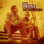 The Bridge – Omolade (Ada Ada Cover)