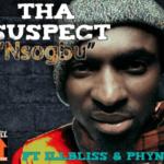 Tha Suspect – Nsogbu F. ILLbliss & Phyno