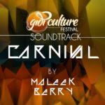 Maleek Berry – Carnival (Gidi Cultural Festival Soundtrack)