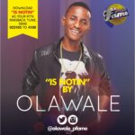 Olawale (MTN Project Fame Winner) – Is Notin (Prod by DJ Klem)