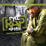 Sgt Plus – Oya Rap