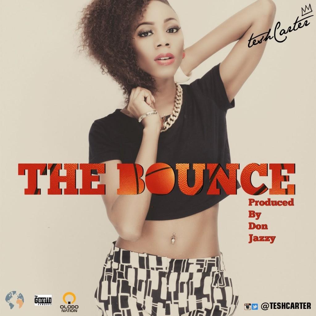 Tesh Carter - The Bounce_tooXclusive.com