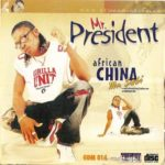 #ThrowBack: African China – Mr. President
