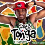 Joey B – Tonga f. Sarkodie (Prod by DJ Brezzy)