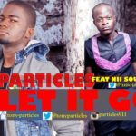 Particles – Let It Go f. Nii Soul