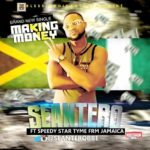 Sean Tero – Making Money f. Speedy Star Tyme