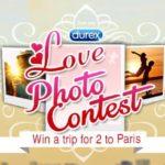 "DUREX Love Photo Contest "" Win A Trip For 2 to Paris """