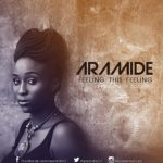 Aramide – Feeling This Feeling