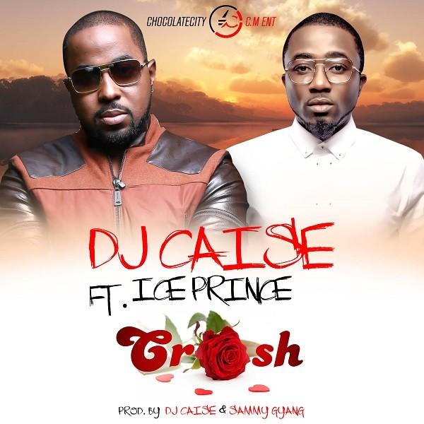 DJ Caise - Crush