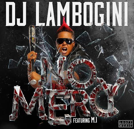 DJ-Lambo-Feat-MI-Abaga-No-Mercy_tooXclusive.com