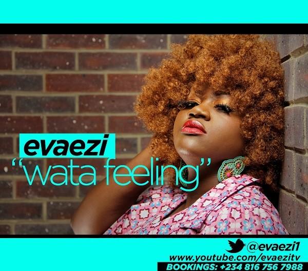 Evaezi -Wata Feeling _ tooXclusive.com