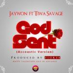 Jaywon – God Sent [Acoustic Version] f. Tiwa Savage