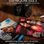 TUSH Magazine holds AUTOGRAPH & PHOTOGRAPH SESSION with EMMA NYRA, ENDIA, ENZO, OD WOODS, REMINISCE