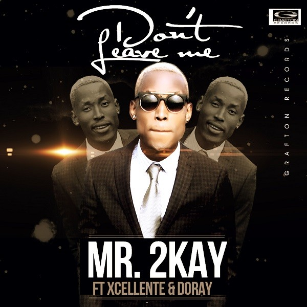 Mr-2Kay-dont-leave-me-art