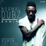 Zamir (formely Yung LOS) – Normal Dubz