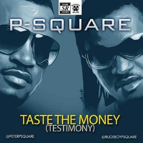 P-Square-Taste-The-Money-Art
