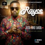 Rayce – Just Like That