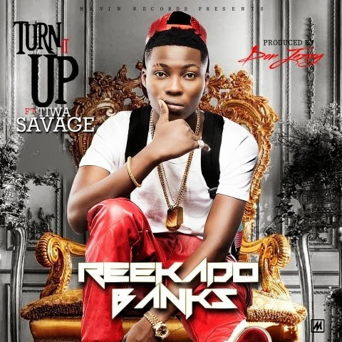 Reekado Banke - Turn It Up_tooXclusive.com ART