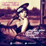 Retta Rich – Make You Feel My Love (Adele Cover)
