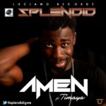 Splendid – Amen f. Timaya