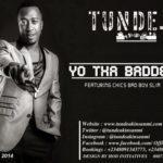 Tunde (Styl Plus) – Yo Tha Baddest