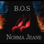 B.O.S – Norma Jeane (Prod by Wolfman)