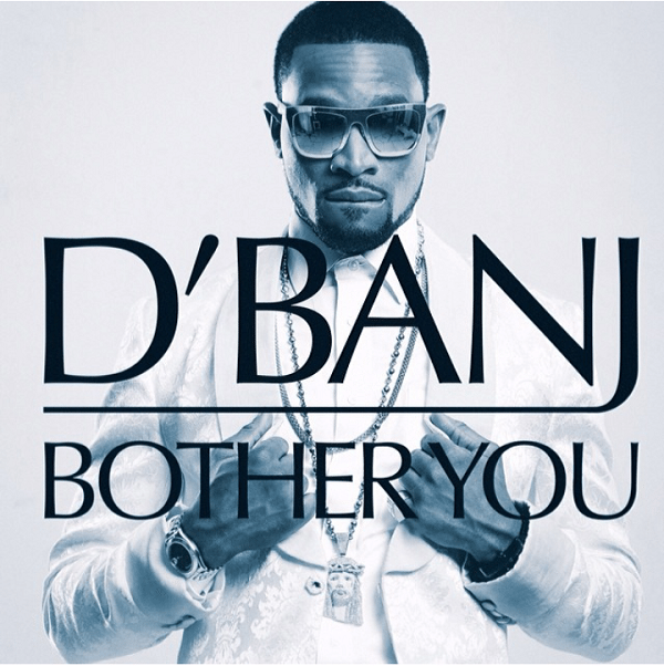 d'banj - bother you [ART]