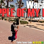 Waconzy – Apple Of My Eyes