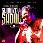 Daddy Showkey – Showkey Show