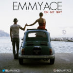 EmmyACE – On My Way