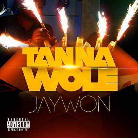 Jaywon - TaNa Wole [ART]